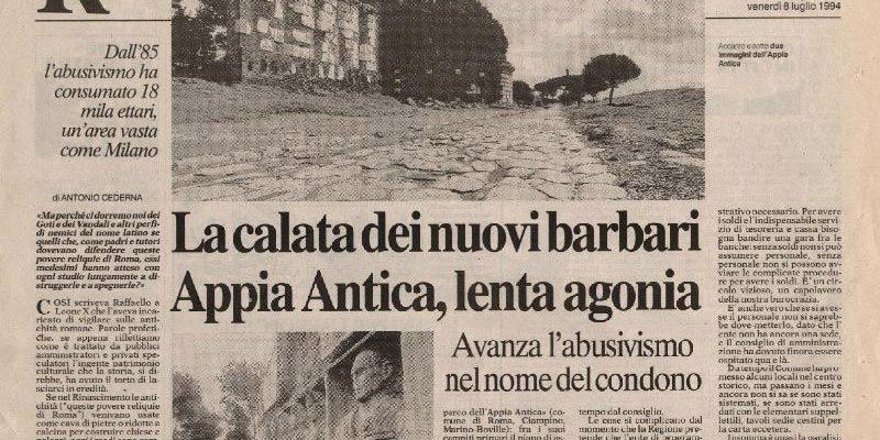 """Articolo di Antonio Cederna: """"La calata dei nuovi barbari. Appia Antica, lenta agonia"""""""