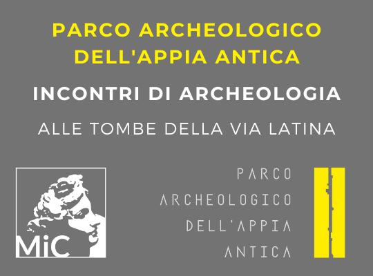 Incontri di Archeologia alle Tombe della via Latina